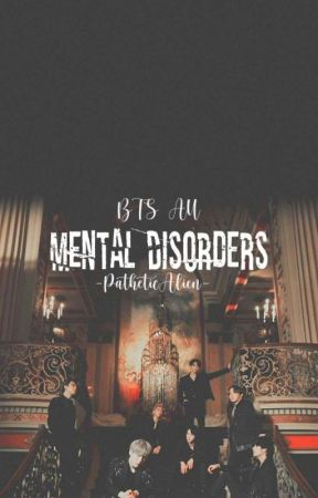 //Mental Disorders// ~BTS by aliendelcaballo