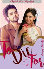MaNan SS : To Die For by Magicalsky16