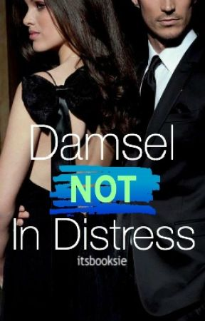 Damsel Not in Distress by itsbooksie