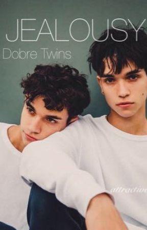 Jealousy // Dobre Twins by kissdobre