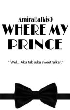 Where My Prince? by AmiraBalkis9