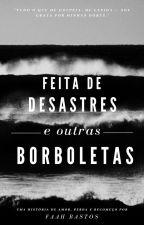 As Borboletas também Choram by FaahBastos