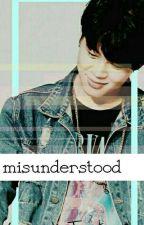misunderstood [COMPLETED] by CupcakeTaetae95