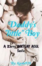 "Daddy's ""little"" Boy (Zarry Ageplay) by Kayla9200"