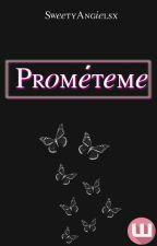 Prométeme. by SweetyAngielsx
