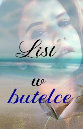 List w butelce (ZAKOŃCZONE) by Teen_spiritt