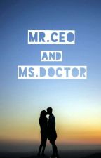 MR.CEO and MS.DOCTOR by Mar_tc