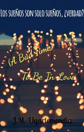 (A Bad Time) To Be In Love by JMUgartemendia