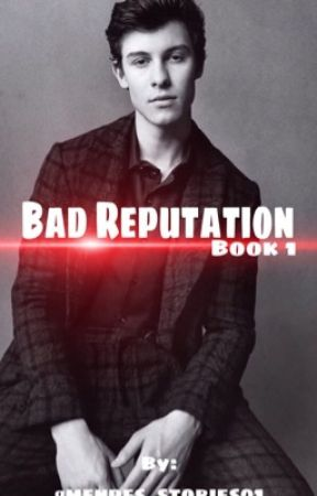Bad Reputation/ Shawn Mendes  by mendes_stories01