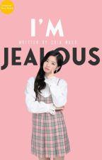 One ; I'm Jealous [Finish] ✔ (SS) by ShiaMoer