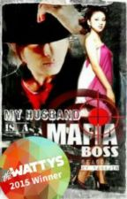 My Husband Is A Mafia Boss 2 (Lost Chapters) by CrazyLittleFantasy