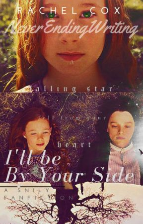 I'll be By Your Side (A Snily Fanfiction) by never_ending_writing