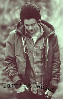 Turning Tables (Harry Styles FanFiction)
