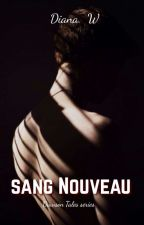 Sang Nouveau by diana-w