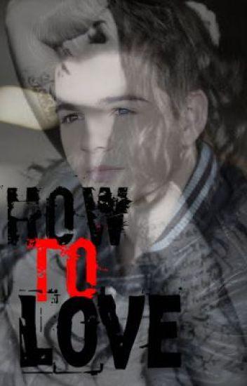 How to Love (Max Thunderman Love Story)
