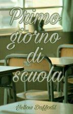 Primo giorno di scuola by DaffyEfp