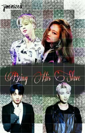 Being His Slave //wattys2017// by -jiminized