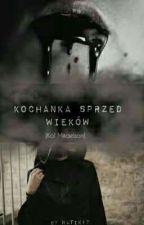 Kochanka Sprzed Wieków ( Kol Mikaelson ) by Natix17
