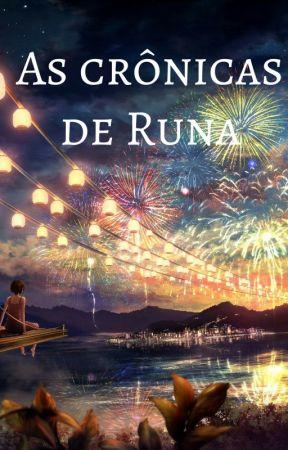 As crônicas de Runa by JnathasEugnio