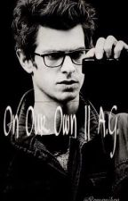 ON OUR OWN || Andrew Garfield by Romanikov