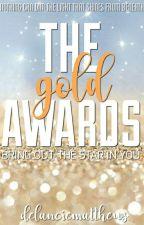 The Gold Awards 2017 (CLOSED) by delanciematthews