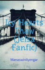 Icy Hearts Thaw (Jelsa Fanfic) by ManaswiniIyengar