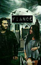 FIANCÉ by MPusic