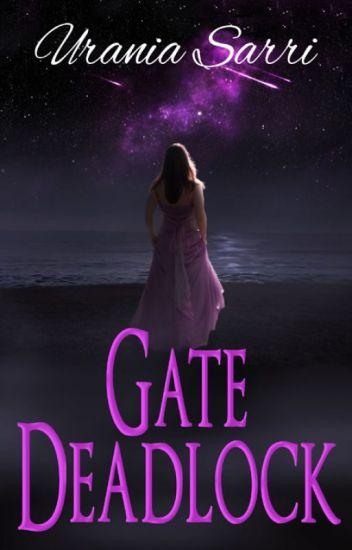 Gate Deadlock, The Deadlock Series, Book1