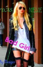 Das neue Bad Girl by jasiger