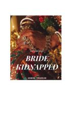 Bride Kidnapped by pegasus_390