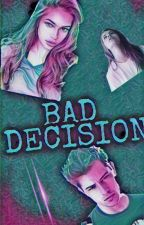 BAD DECISION(Losa odluka) by katarinaboskovic5