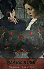 Black Rose [Hunrene] by shinahra03