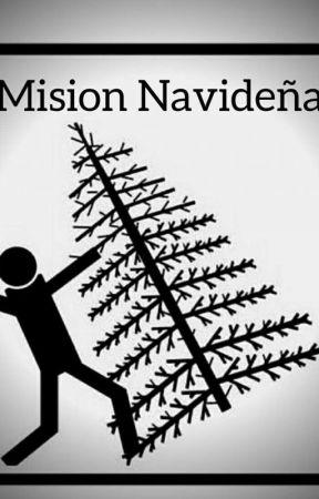 MISIÓN NAVIDEÑA by HeyzerStinson