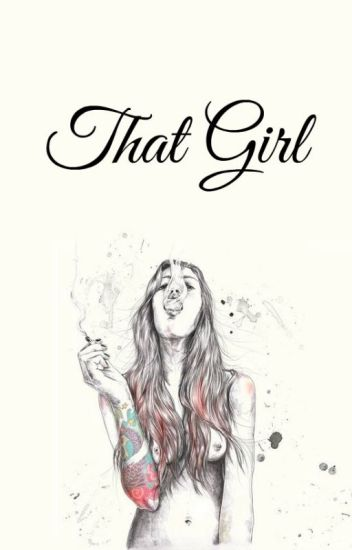 That Girl // h.s