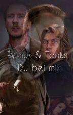 Remus und Tonks    Du bei mir  by hxtzel