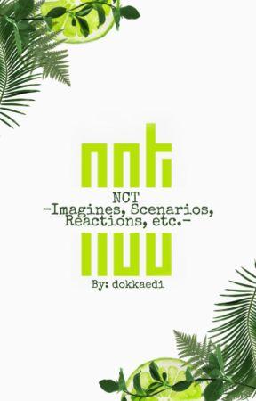 NCT -Imagines, Scenarios, Reactions, etc - - 💙Haechan