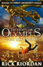 Heroes of Olympus : The Lost Hero by My_Account88