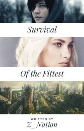 Survival Of The Fittest by z_nation