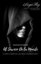 Al Servicio De La Muerte by iLogicSky
