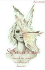 Suflete chinuite by courtney8p