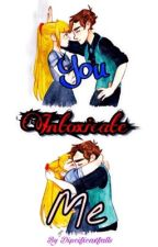 You intoxicate me  by Dipcificaxfalls