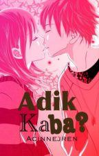 Adik ka ba? (On Hold) by AcinnejRen