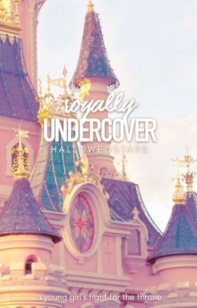 Royally Undercover by hallowedstars