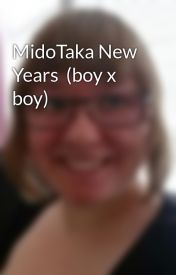 MidoTaka New Years  (boy x boy) by Miizurichan