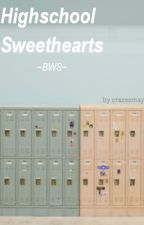 Highschool Sweethearts ~BWS~ by crazeemay