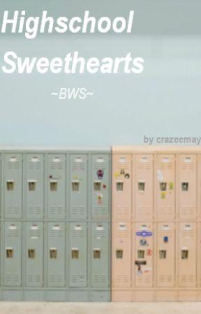 Highschool Sweethearts ~BWS~ by crazeemay
