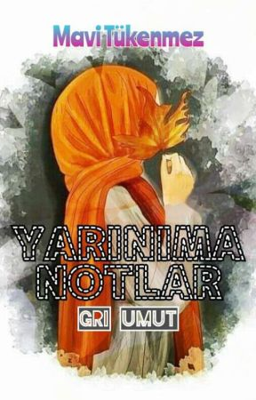 FAHİŞENİN NOTLARI- GRİ UMUT- by mvtknmz