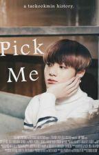 Pick me! ↝Taekook & Jikook by baejingirl