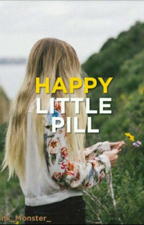 Happy little pill by Ink_Monster_