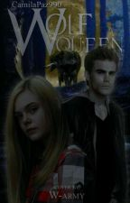 Wolf Queen (Segunda Temporada De LWP)  by CamilaPaz990